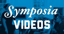 Symposia Videos