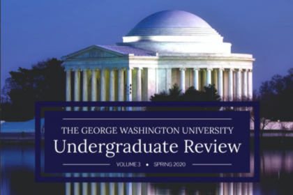 The cover of the The George Washington University Undergraduate Review, Volume 3, Spring 2020, showing the Jefferson Memorial